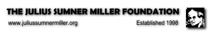 The Julius Sumner Miller Foundation - Established 1998